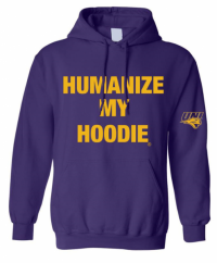 Purple Humanize My Hoodie Sweatshirt